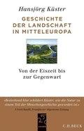 Geschichte der Landschaft in Mitteleuropa