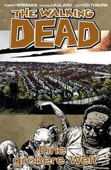 The Walking Dead - Eine größere Welt