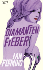 James Bond 007, Diamantenfieber