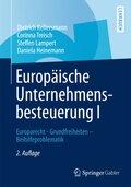 Europäische Unternehmensbesteuerung I - Bd.1