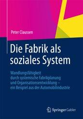 Die Fabrik als soziales System