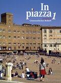 In piazza, Ausgabe B: Grammatisches Beiheft; Bd.1