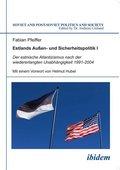 Estlands Außen- und Sicherheitspolitik - Bd.1