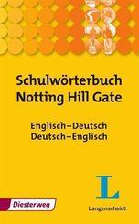 Schulwörterbuch für 'Notting Hill Gate'