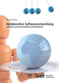 Kollaborative Softwareentwicklung auf Basis serviceorientierter Architekturen
