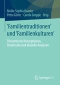 'Familientraditionen' und 'Familienkulturen'