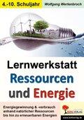 Lernwerkstatt Ressourcen und Energie