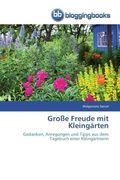 Große Freude mit Kleingärten