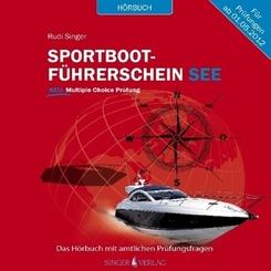 Sportbootführerschein See - Hörbuch mit amtlichen Prüfungsfragen, Audio-CD