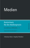 Journalismus Bibliothek: Medien; Bd.8