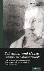 Schellings und Hegels Verhältnis zur Naturwissenschaft