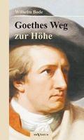 Goethes Weg zur Höhe