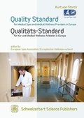 Quality Standard for Medical Spas and Medical Wellness-Providers in Europe - Qualitäts-Standard für Kur und Medical Wellness-Anbieter in Europa