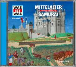Mittelalter / Samurai, 1 Audio-CD - Was ist was Hörspiele
