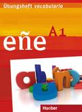 eñe - Der Spanischkurs: Niveau A1, Übungsheft vocabulario