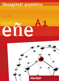 eñe - Der Spanischkurs: Niveau A1, Übungsheft gramática