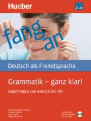 Grammatik - ganz klar!,Grammatica con esercizi A1-B1 m. CD-ROM