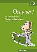 On y va! Aktualisierte Ausgabe: Grammatiktrainer; Bd.A2