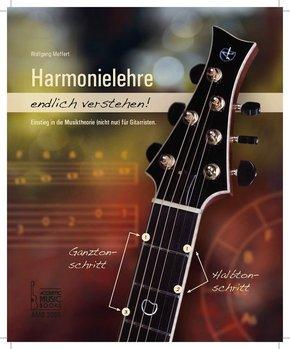 Harmonielehre endlich verstehen! - Bd.1
