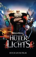 Rise of the Guardians - Die Hüter des Lichts