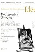 Zeitschrift für Ideengeschichte: Konservative Ästhetik; 2013/7.3