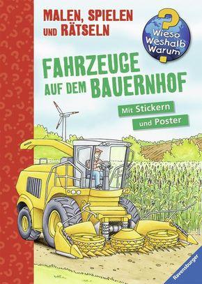 Fahrzeuge auf dem Bauernhof, Malbuch - Wieso? Weshalb? Warum?