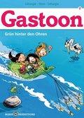 Gastoon - Grün hinter den Ohren