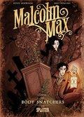 Malcolm Max - Body Snatchers