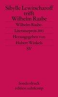 Sibylle Lewitscharoff trifft Wilhelm Raabe
