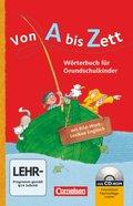 Von A bis Zett, Allgemeine Ausgabe 2012: Wörterbuch für Grundschulkinder, mit Bild-Wort-Lexikon Englisch und CD-ROM