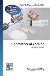 Godmother of cocaine