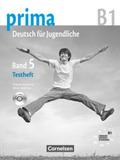 """Prima - Deutsch für Jugendliche/junge Erwachsene: Testheft mit Modelltest """"Zertifikat Deutsch für Jugendliche"""", m. Audio-CD; Bd.5"""