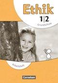 Ethik, Grundschule, Neubearbeitung: 1./2. Schuljahr, Arbeitsheft