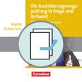 Die Ausbildereignungsprüfung in Frage und Antwort, 2 Bde.