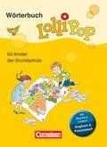 Lollipop Wörterbuch für Kinder der Grundschule, Neue Ausgabe 2013