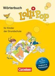Lollipop Wörterbuch - Für Kinder der Grundschule - Neue Ausgabe