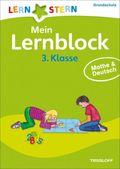 Mein Lernblock 3. Klasse: Mathe & Deutsch