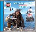 Welt der Piraten / Schiffe, 1 Audio-CD - Was ist was Hörspiele