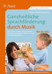 Ganzheitliche Sprachförderung durch Musik für die Kita, m. Audio-CD