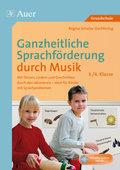 Ganzheitliche Sprachförderung durch Musik - 3./4. Klasse, m. Audio-CD