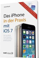 Das iPhone in der Praxis mit iOS 7