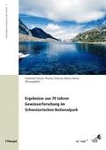 Ergebnisse aus 70 Jahren Gewässerforschung im Schweizerischen Nationalpark