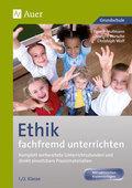 Ethik fachfremd unterrichten, 1./2. Klasse