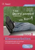 Klassenarbeiten Deutsch 8, m. CD-ROM