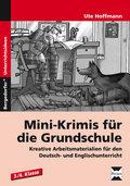 Mini-Krimis für die Grundschule, 3./4. Klasse