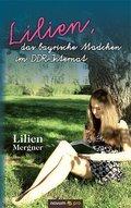 Lilien, das bayrische Mädchen im DDR-Internat