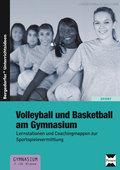Volleyball und Basketball am Gymnasium
