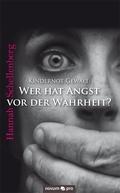 Kindernot Gewalt: Wer hat Angst vor der Wahrheit?