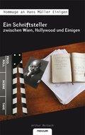 Ein Schriftsteller zwischen Wien, Hollywood und Einigen