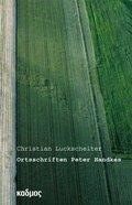 Ortsschriften Peter Handkes